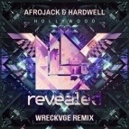 Afrojack - Hollywood (Wreckvge Remix)