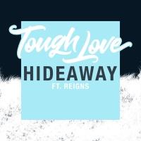 Tough Love - Hideaway