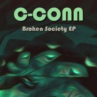 C-Conn - Broken Society (Original Mix)