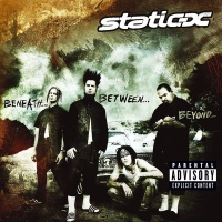 Static-X - Beneath... Between... Beyond...