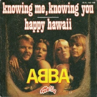 ABBA - Knowing Me, Knowing You / Happy Hawaii