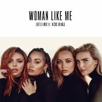 Little Mix - Woman Like Me - Single