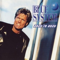 Blue System - Body To Body
