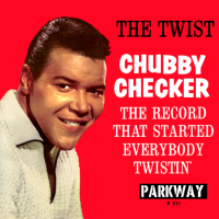 - Let's Twist Again: The Best Of Chubby Checker