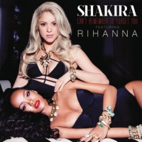 Shakira - Can't Remember To Forget You - Single