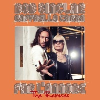 Bob Sinclar - Far L'Amore - Single