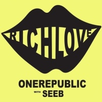 OneRepublic - Rich Love - Single