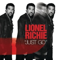Lionel Richie - Just Go (CD 1)