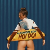 Alexandra Stan - Noi 2 - Single
