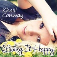Khaili Conway - Living It Happy