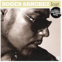 Roger Sanchez - Lost