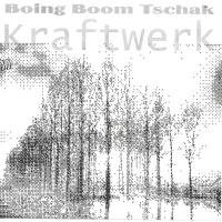 Kraftwerk - Boing Boom Tschak