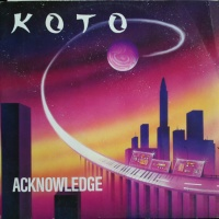 Koto - Acknowledge