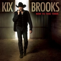 Kix Brooks - New to This Town
