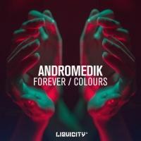 Andromedik - Forever (Original Mix)