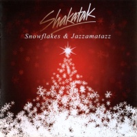 Shakatak - Snowflakes & Jazzamatazz: The Christmas Album