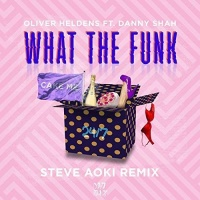 Oliver Heldens - What The Funk (Steve Aoki Remix)