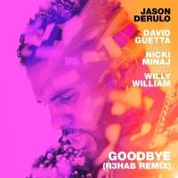 Jason Derulo - Goodbye (R3hab Remix)