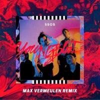 5 Seconds Of Summer - Youngblood (Max Vermeulen Remix)