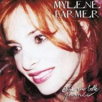 Mylene Farmer - C'est Une Belle Journée