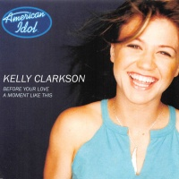 Kelly Clarkson - Before Your Love / A Moment Like This