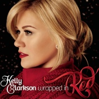 Kelly Clarkson - Wrapped in Red (Deluxe Edition)