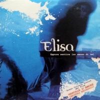 Elisa - Eppure Sentire (Un Senso Di Te)
