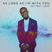 Omi - As Long As I'm With You