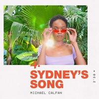 Michael Calfan - Sydney's Song