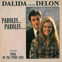 Dalida , Alain Delon - Paroles... Paroles...