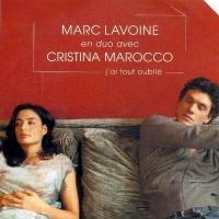 Marc Lavoine En Duo Avec Cristina Marocco - J'Ai Tout Oublié
