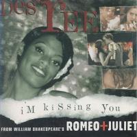Des'ree - I'm Kissing You