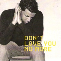 Craig David - Don't Love You No More (I'm Sorry)