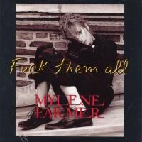 Mylene Farmer - Fuck Them All