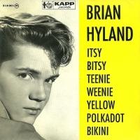 Brian Hyland - Itsy Bitsy Teenie Weenie Yellow Polka-Dot Bikini