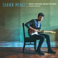 Shawn Mendes - There's Nothing Holdin' Me Back (Acoustic Version)