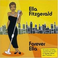 Ella Fitzgerald - Forever Ella