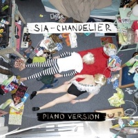 Sia - Chandelier (Piano Version) - Single