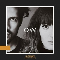 Oh Wonder - Ultralife (Acoustic Version) - Single