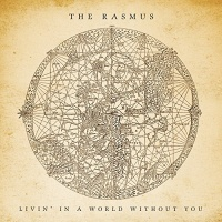 The Rasmus - Livin' In A World Without You (Acoustic Version)