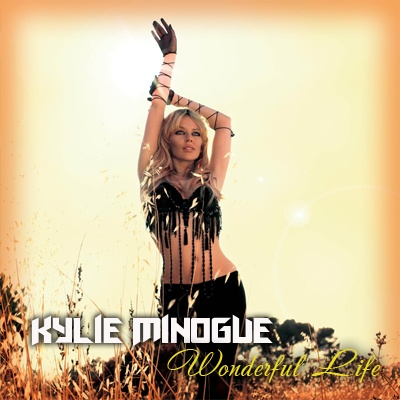 Kylie Minogue - Wonderful Life (Acoustic Version)