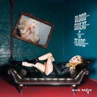 Ava Max - Blood Sweat & Tears