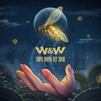 W&W - Supa Dupa Fly 2018