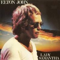 Elton John - Lady Samantha