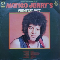 Mungo Jerry - Golden Hour Presents Mungo Jerry's Greatest Hits