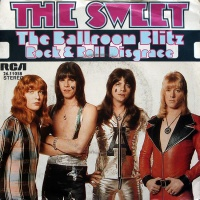 The Sweet - The Ballroom Blitz / Rock & Roll Disgrace
