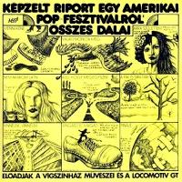 - Kepzelt Riport Egy Amerikai Pop-Fesztivalrol Osszes Dalai / Harminceves Vagyok