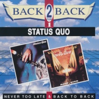 - Never Too Late & Back To Back