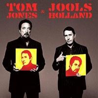 Tom Jones - Tom Jones And Jools Holland