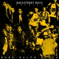 Backstreet Boys - Chances. Mark Ralph Remix (EP)